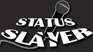 Status Slayer